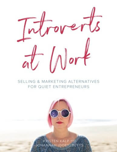 Introverts at Work: unleash your Quiet business flavor on the world